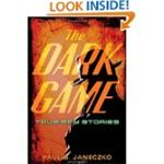 The Dark Game: True Spy Stories