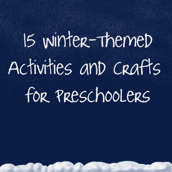 Winter themed preschool activities and crafts for hands on learning