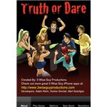 Truth or Dare w:Spin Bottle