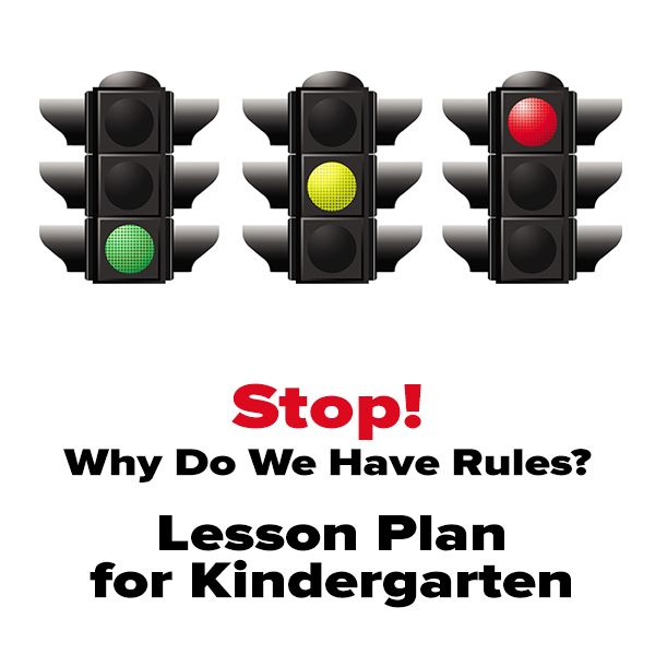 Why Rules Are Important A Kindergarten Safety Lesson