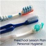 Preschool Lesson Plan on Personal Hygiene
