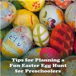 Want to make your Easter egg hunt fun for all of your preschoolers? Check out these tips!