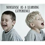 Nonsense as a Learning Experience