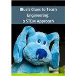 Blue's Clues to Teach Engineering