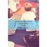 Classroom Theme for First Day of Preschool or Kindergarten
