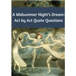 A Midsummer Night's Dream: Act by Act Quote Questions