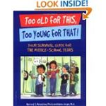 Too Old For This by Harriet S. Mosatche and Karen Unger