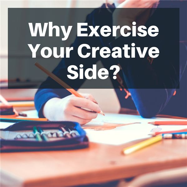 Benefits of Exercising Creativity