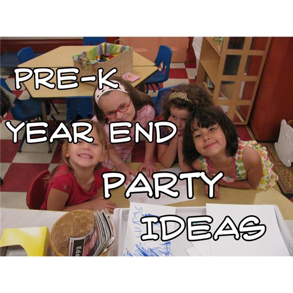 End of the Year Preschool Party Ideas