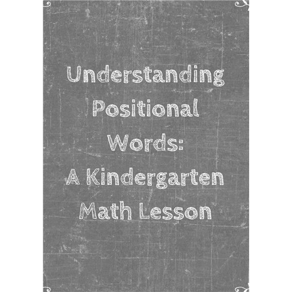 Understanding Positional Words- A Kindergarten Math Lesson
