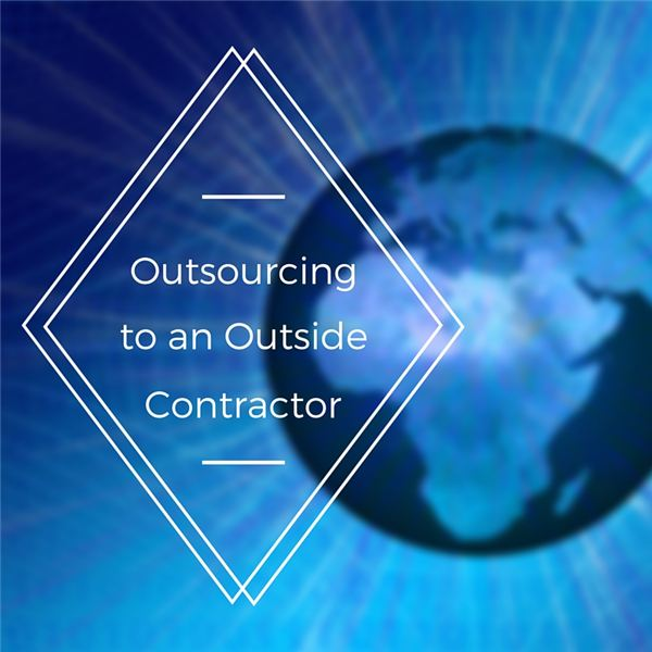Outsourcing to an Outside Contractor
