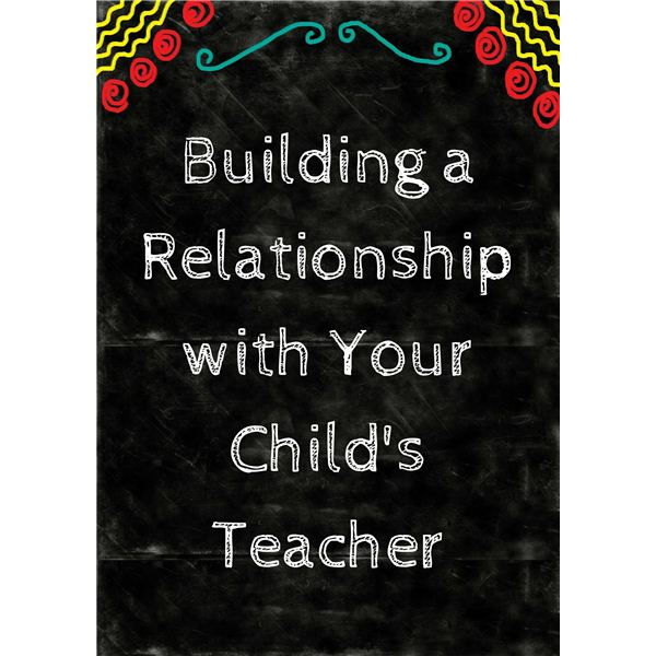 Effective Tips for Parents on Building Relationships with Teachers