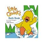 Little Quack's Bath Book - Lauren Thompson