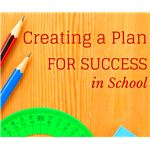 Creating a Step-by-Step Plan for Success for Kids in School