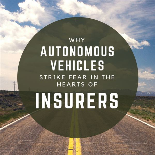 Why Autonomous Vehicles Strike Fear in the Hearts of Insurers