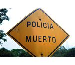 Policia Muerto sign