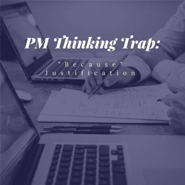 PM Thinking Trap