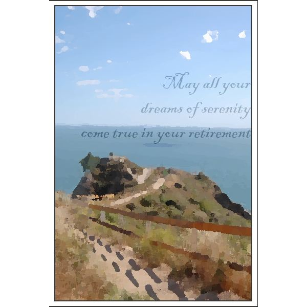 Recognize the wish for peace and relaxation in retirement with this card.