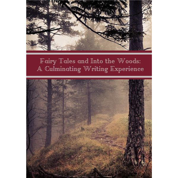 Fairy Tale Culminating Writing Lesson Plan: Using Once Upon a Time and Into the Woods as Teaching Tools