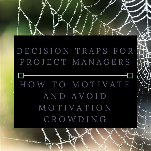 Decision Traps for Project managers