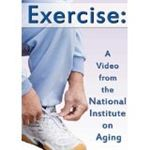 Exercise: A Video from the National Institute on Aging