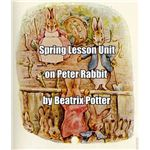 Spring Lesson Unit on Peter Rabbit by Beatrix Potter