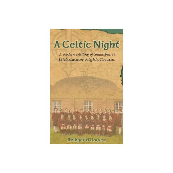 A Celtic Night by Bridget O'Dwyer
