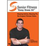 Senior Fitness: Easy Does It