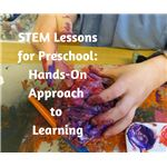 STEM Lessons for Preschool Hands-On Learning