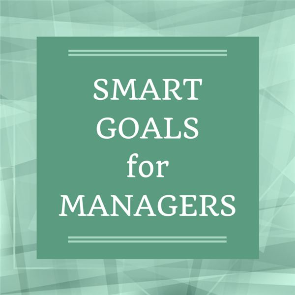 Use these examples of SMART goals for managers to help your teams