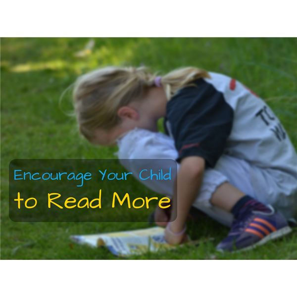 How to Encourage Your Child to Read More