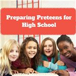 Preparing Preteens for High School