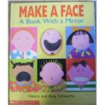 Make a Face A Book With a Mirror by Schwartz