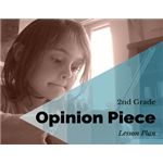 2nd Grade Opinion Piece Writing Lesson Plan