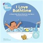 I Love Bathtime