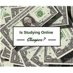 Is Studying Online Cheaper than Studying in Class?