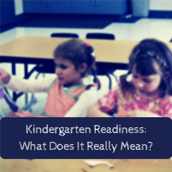 Defining and Understanding Kindergarten Readiness
