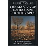 The Making of Landscape Photographs