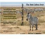 Harold is the best zebra.