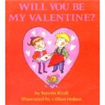 Will You Be My Valentine by Steven Kroll