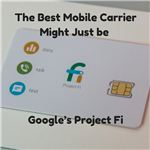 The Best Mobile Carrier Might Just be