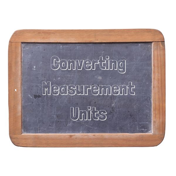 Converting Measurement Units