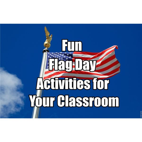 Fun Flag Day Activities for Your Classroom