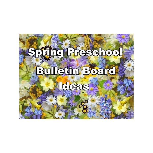 Spring Preschool Bulletin Board Ideas