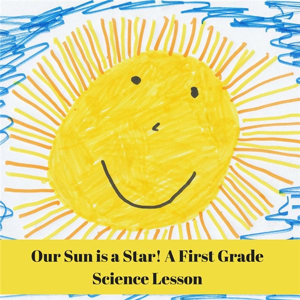 Our Sun is a Star! A First Grade Science Lesson