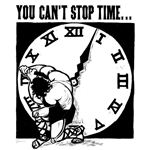 """You Can't Stop Time"