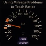 Using Mileage Problems to Teach Ratios