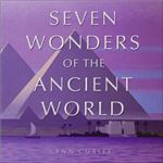Seven Wonders of the Ancient World by Lynn Curlee