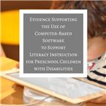 Computer-Based Software to Support Literacy Instruction for Preschool Children with Disabilities