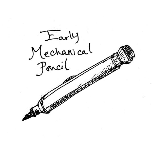 Early Mechanical Pencil